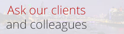 London backdrop with text saying ask our clients and colleagues